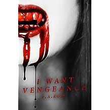 I Want Vengeance: Vampire Formula