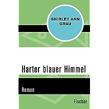 Harter blauer Himmel: Roman