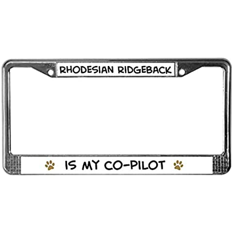 CafePress copiloto: Rhodesian Ridgeback licencia Plate Frame Marco de licencia -