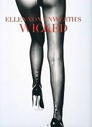Ellen Von Unwerth: Wicked ^