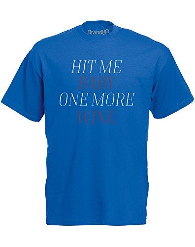 Brand88 - Hit Me Baby One More Wine, Mann Gedruckt T-Shirt Königsblau/Weiß/Burgundy