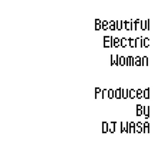 Beautiful Electric Woman(Original Mix)