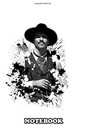 """Notebook: Doc Holliday , Journal for Writing, College Ruled Size 6"""" x 9"""", 110 Pages"""