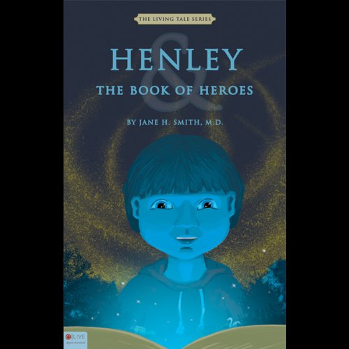 Henley and the Book of Heroes  Audiolibri