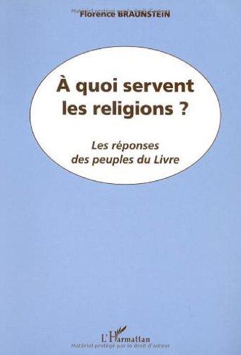 À quoi servent les religions?