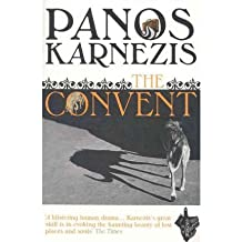 [(The Convent)] [ By (author) Panos Karnezis ] [January, 2011]