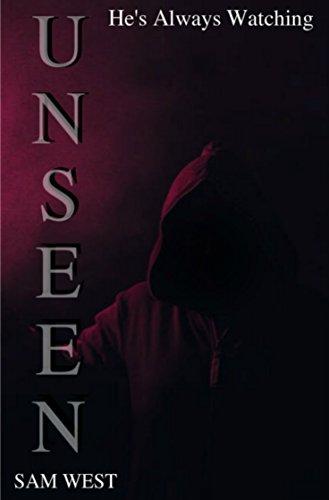 Unseen: An Extreme Horror Novella