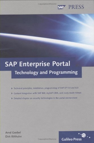 SAP Enterprise Portal: Technology and Programming by Arnd Goebel (2005-02-28)