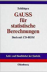 GAUSS für statistische Berechnungen (Lehr- und Handbücher der Statistik)