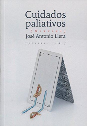 Cuidados paliativos por José Antonio Llera Ruiz