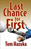 Image de Last Chance for First (English Edition)