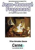 Apresentando pinturas no display TFT de  Jean-Honoré Fragonard Com Raspberry Pi programado no Python (Portuguese Edition)