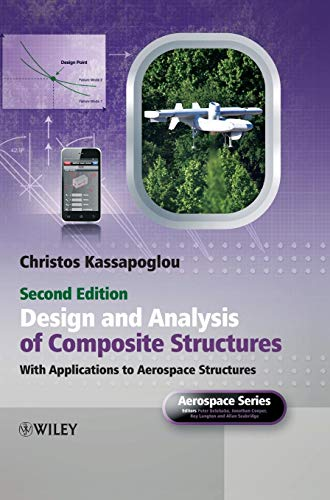 Design and Analysis of Composite Structures: With Applications to Aerospace Structures (Aerospace Series (PEP)) Pep Art