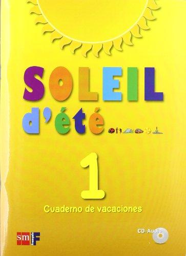 Soleil d'été. Cuaderno de vacaciones 1 - 9788467543698 por Equipo de Idiomas de Ediciones SM