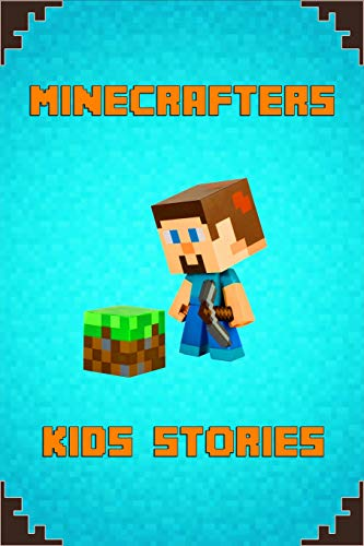 Minecrafters Kids Stories: Amusing Stories for Kids from Famous Children Authors. A Treasure for All Little Minecrafters! (The Ultimate Book For Minecrafters, Band 1) - Fable Video-spiel