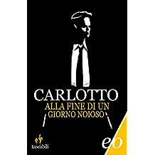 Alla fine di un giorno noioso (Noir mediterraneo) (Italian Edition)