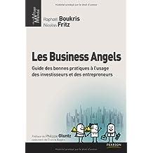 Les Business Angels: Guide des bonnes pratiques à l'usage des investisseurs et des entrepreneurs