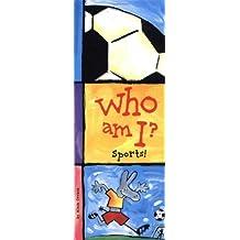 Who Am I? Sports! by Alain Crozon (2004-01-01)
