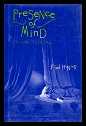 Presence of Mind by Fred Hunter (1994-01-06)