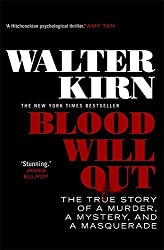 Blood Will Out: Written by Walter Kirn, 2014 Edition, Publisher: Corsair [Paperback]