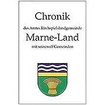 Chronik des Amtes Kirchspielslandgemeinde Marne-Land mit seinen elf amtsangehörigen Gemeinden