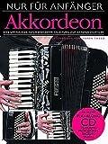 Nur fuer Anfaenger - arrangiert für Akkordeon - mit CD [Noten / Sheetmusic] Komponist: Tweed Karen