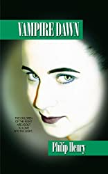 Vampire Dawn (Vampire Trilogy Pt.1)