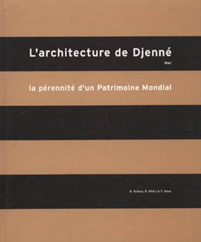 Architecture of Djenne par Bedaux