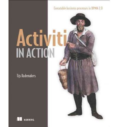 Activiti in Action by Rademakers, Tijs ( AUTHOR ) Jun-28-2012 Paperback