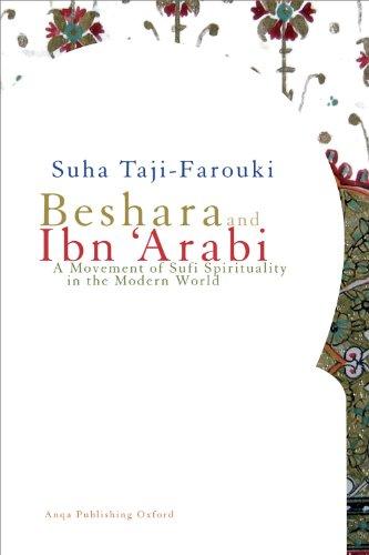 Beshara & Ibn 'Arabi por Suha Taji-Farouki