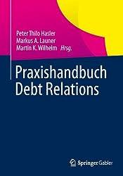 Praxishandbuch Debt Relations