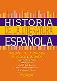 Historia de la Literatura Española. Volumen IV-Antología de textos literarios