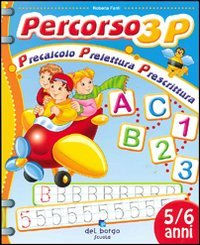 Percorso 3P. Precalcolo prelettura prescrittura