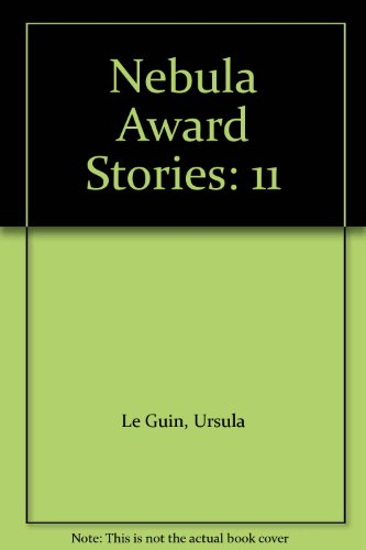 Nebula Award Stories: 11 (Nebula Award Stories)