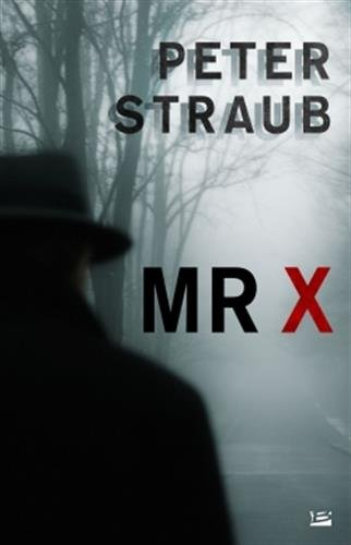 Mr X par Peter Straub