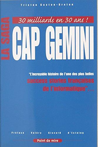 la-saga-cap-gemini-lincroyable-histoire-de-lune-des-plus-belles-success-stories-francaises-de-linfor