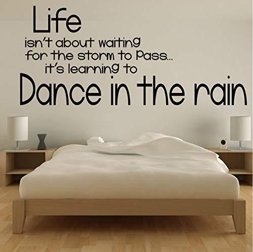 Dance In The Rain Zitate Text Wandaufkleber Poster Neues Design Home Decor DIY Schwarz Wandtattoos Druck Für Kinderzimmer Schlafzimmer 101x44 cm