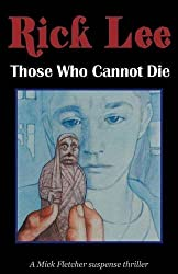 Those Who Cannot Die by Rick Lee (2016-06-03)