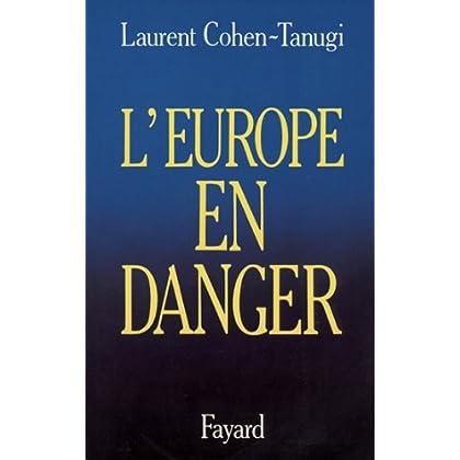 L'Europe en danger (Documents)