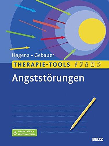 Therapie-Tools Angststörungen: Mit E-Book inside und Arbeitsmaterial -