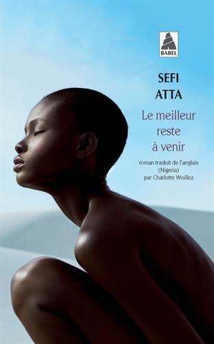 Le meilleur reste à venir par Sefi Atta