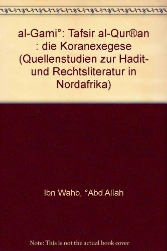 Tafsir Quran (Tafsir al Qur'an - Die Koranexegese)
