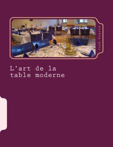 L'art de la table moderne: Le bo...