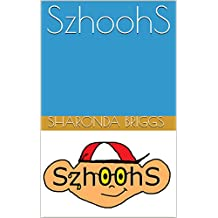 SzhoohS (English Edition)