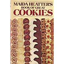 Book of Great Cookies by Maida Heatter (1977-08-12)