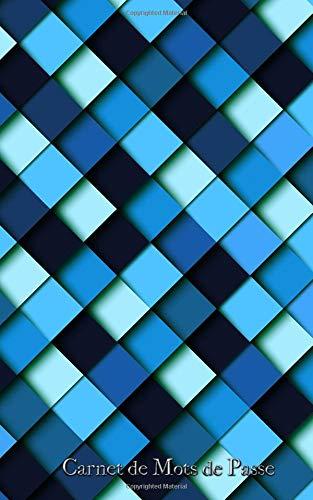 Carnet de Mots de Passe: A5 - 98 Pages - 12 - Carres - Bleu - Post-it par Mes Mots de Passe Horko
