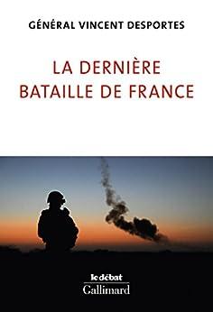La dernière bataille de France (Le Débat)