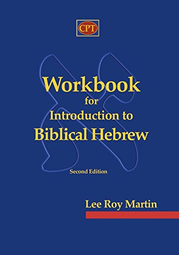 Workbook for Introduction to Biblical Hebrew por Lee Roy Martin