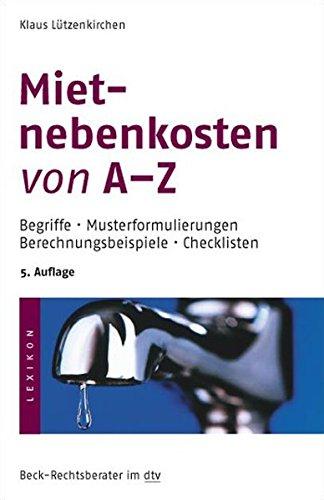 Mietnebenkosten von A - Z: Begriffe · Musterformulierungen · Berechnungsbeispiele · Checklisten (dtv Fortsetzungsnummer 79) - Partnerlink