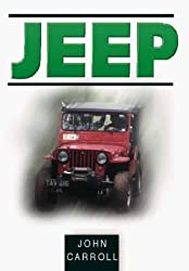 Jeep (Sutton's Photographic History of Transport) by John Carroll (2000-06-22)